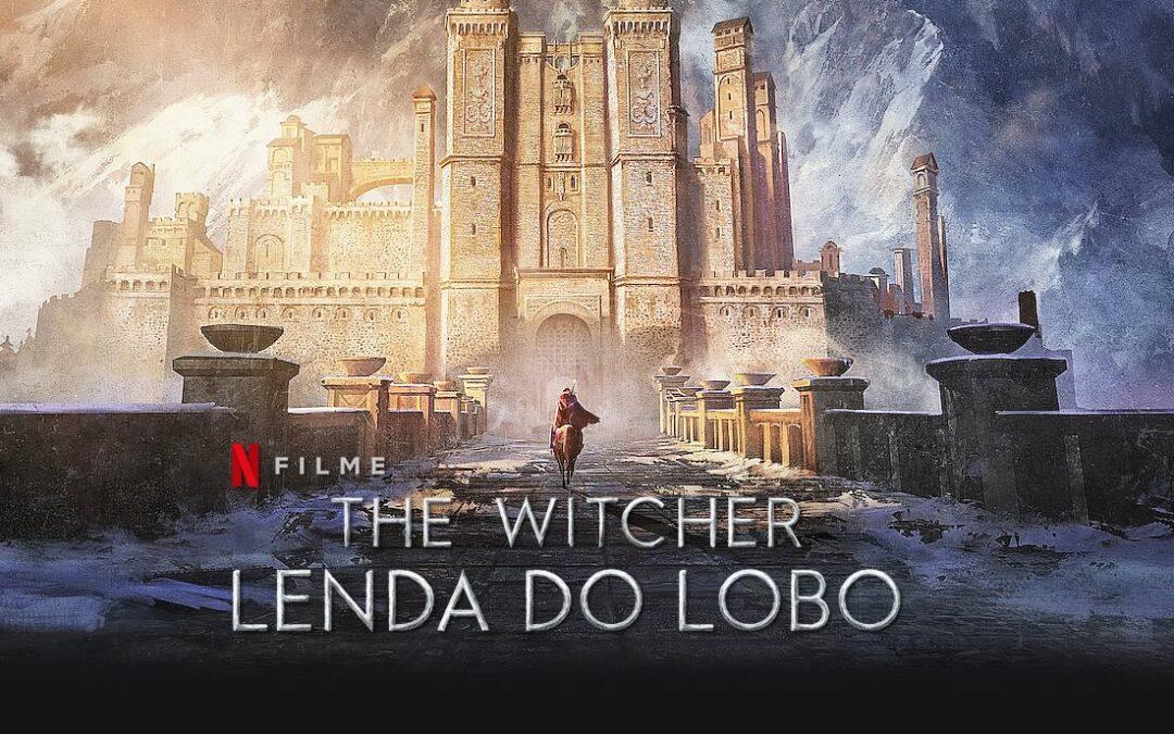 The Witcher: Lenda do Lobo | trailer do Anime prequela da série com Henry Cavill e data de lançamento