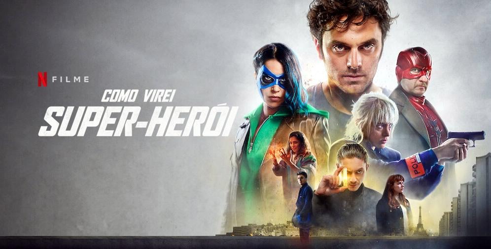 Como Virei Super-Herói | Filme de super-heróis francês com Pio Marmai no catálogo da Netflix
