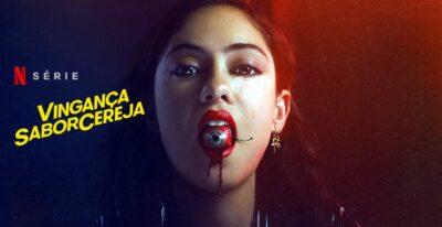 Vingança Sabor Cereja | Série de terror da Netflix com Rosa Salazar de Alita Anjo de Combate