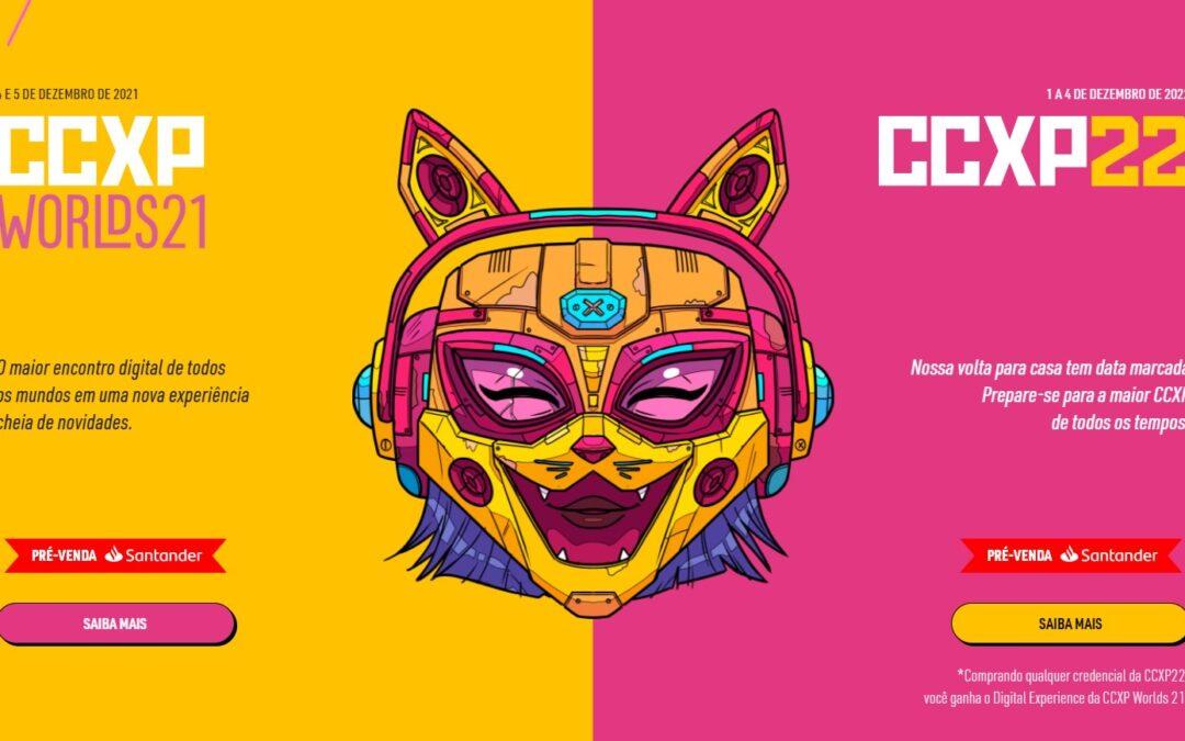 CCXP Worlds: Edição de 2021 | Evento em formato digital tem data e ingressos anunciados e em 2022 serão dois eventos