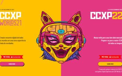 CCXP Worlds: Edição de 2021   Evento em formato digital tem data e ingressos anunciados e em 2022 serão dois eventos