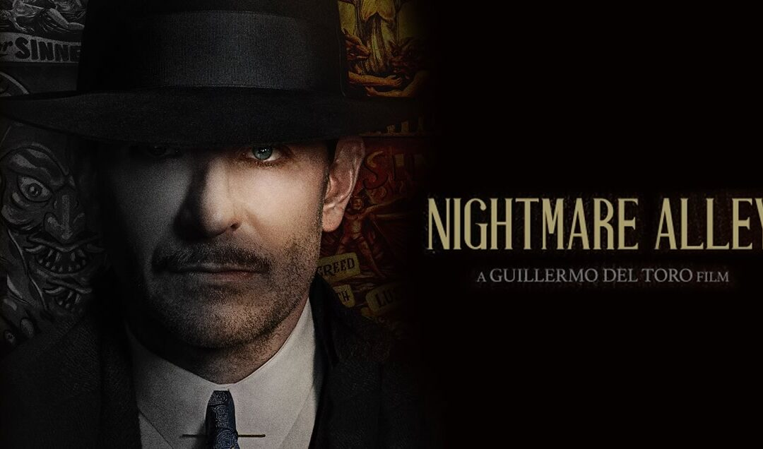 Nightmare Alley   Filme de Guillermo del Toro com Bradley Cooper e Willem Dafoe ganha trailer