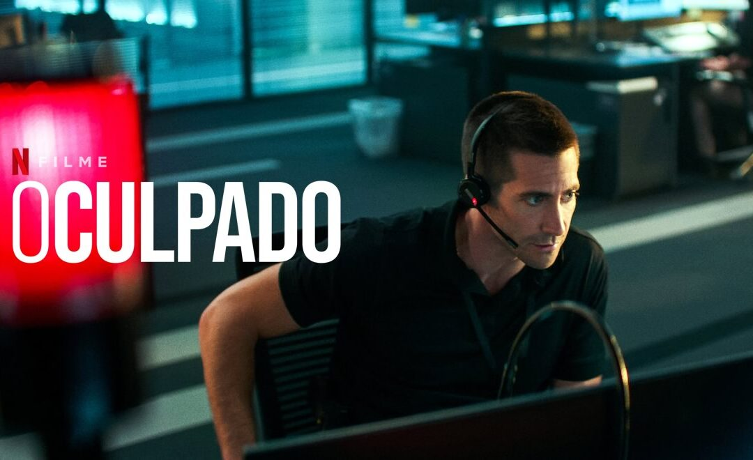 O Culpado | Triller de suspense na Netflix com Jake Gyllenhaal e Ethan Hawke e dirigido por Antoine Fuqua