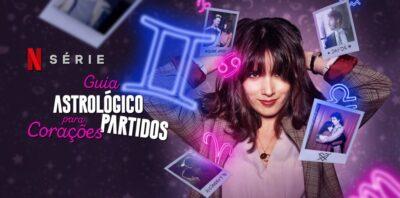 Guia Astrológico para Corações Partidos | Netflix traz a série comédia romântica italiana com Claudia Gusmano